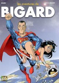 Les aventures de Bigard. Volume 2
