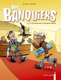 Les banquiers. Volume 2