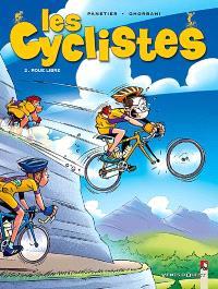 Les cyclistes. Volume 2, Roue libre