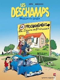 Les Deschamps. Volume 1, Sérial bricoleur