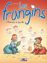 Les frangins. Volume 1, Portraits de famille