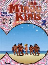 Les Minoukinis. Volume 2, Soleils complices