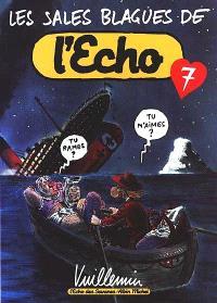 Les sales blagues de l'Echo. Volume 7