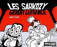 Les Sarkozy gèrent la France