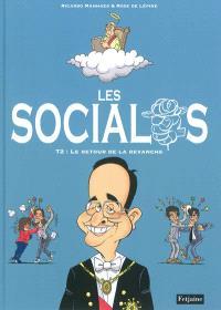 Les socialos. Volume 2, Le retour de la revanche