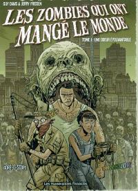 Les zombies qui ont mangé le monde. Volume 1, Une odeur épouvantable