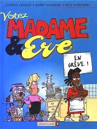 Madame et Eve. Volume 2, Votez Madame et Eve