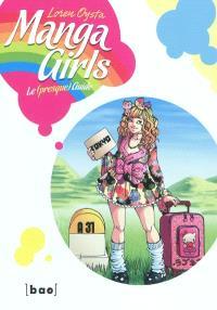 Manga girls : le (presque) guide