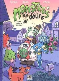 Monstres en délire. Volume 1, Des voisins d'enfer