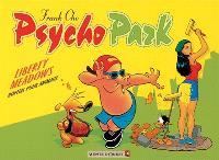 Psychopark. Volume 1, Bienvenue à Liberty Meadows