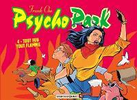 Psychopark. Volume 4, Tout feu tout flamme