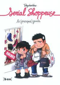 Serial shoppeuse : le (presque) guide