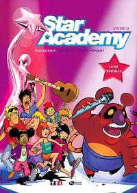 Star academy. Volume 2, La Star ac' contre-attaque !