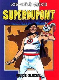 Superdupont. Volume 1