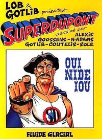 Superdupont. Volume 4, Oui nide iou