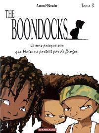 The Boondocks. Volume 3, Je suis presque sûr que Moïse ne portait pas de flingue