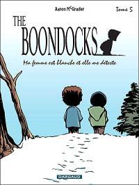 The Boondocks. Volume 5, Ma femme est blanche et elle me déteste