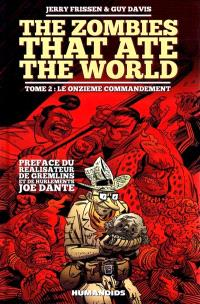 The zombies that ate the world. Volume 2, Le onzième commandement