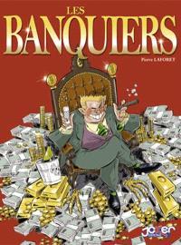 Tout sur les banquiers