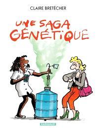 Une saga génétique : le destin de Monique