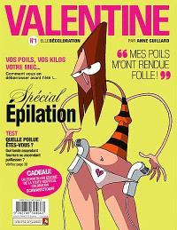 Valentine. Volume 1, Elle et décoloration