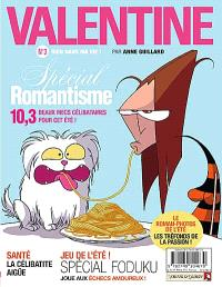 Valentine. Volume 3, Rien dans ma vie !