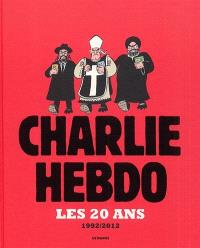 Charlie-hebdo, les 20 ans : 1992-2012