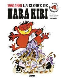 La gloire de Hara Kiri, 1960-1985