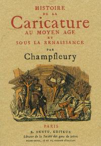 Histoire de la caricature au Moyen Age et sous la Renaissance