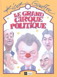 Le grand cirque politique