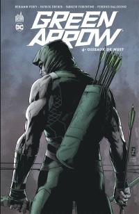 Green Arrow. Volume 4, Oiseaux de nuit