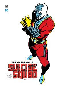 Les archives de Suicide squad. Volume 1