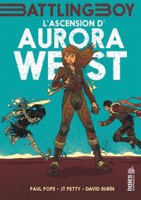 Battling boy. Volume 1, L'ascension d'Aurora West
