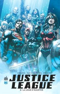 Justice league. Volume 8, La ligue d'injustice