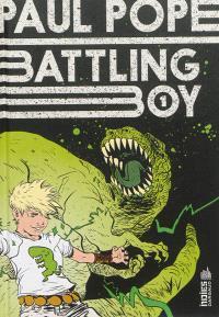 Battling boy. Volume 1