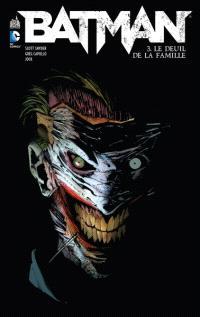 Batman. Volume 3, Le deuil de la famille
