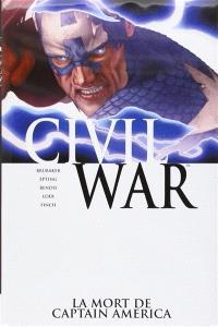 Civil War (3) : La mort de Captain America