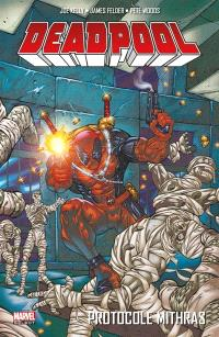 Deadpool. Volume 4, Protocole Mithras