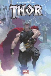 Thor, Le massacreur de dieux. Volume 1