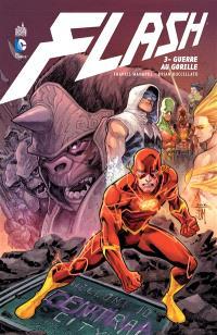 Flash. Volume 3, Guerre au gorille
