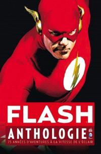 Flash : anthologie : 75 années d'aventures à la vitesse de l'éclair