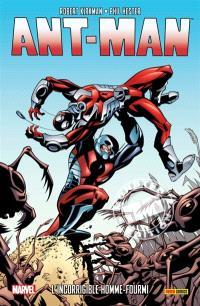 Ant-Man : l'incorrigible homme-fourmi