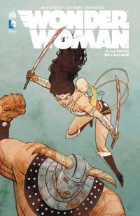 Wonder Woman. Volume 6, La chute de l'Olympe