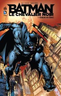 Batman, le chevalier noir. Volume 1, Terreurs nocturnes