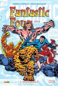 Fantastic Four : l'intégrale. Volume 13, 1974