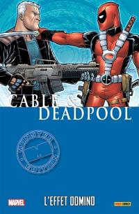 Cable & Deadpool. Volume 3, L'effet domino