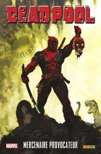 Deadpool, Mercenaire provocateur