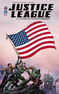 Justice League. Volume 4, La ligue de justice d'Amérique