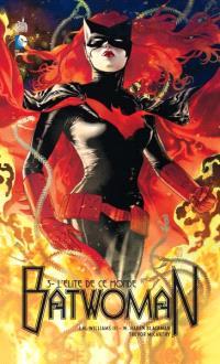 Batwoman. Volume 3, L'élite de ce monde