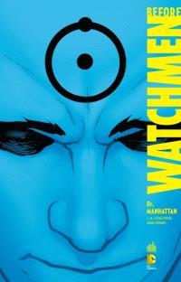 Before Watchmen. Volume 8, Dr Manhattan